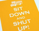 Any occasion greeting card, friend, teacher, lover -- Sit down and shut up