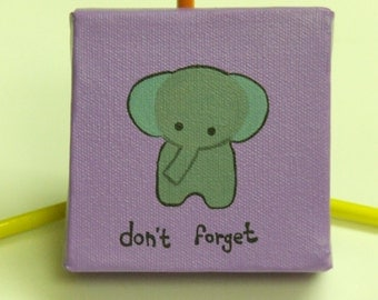 Made to order 4 inch painting forgetful elephant