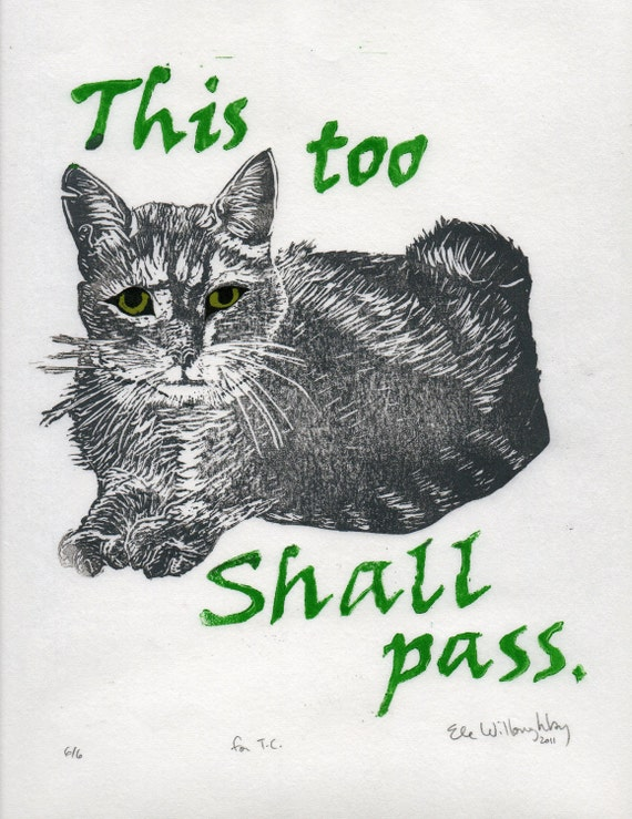 This too shall pass. Cat Linocut - Handprinted Wise Cat with Adage or Saying