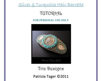 PDF Tutorial - Bead embroidered beaded - Silver & Turquoise Hair Barrette - Instructions ONLY