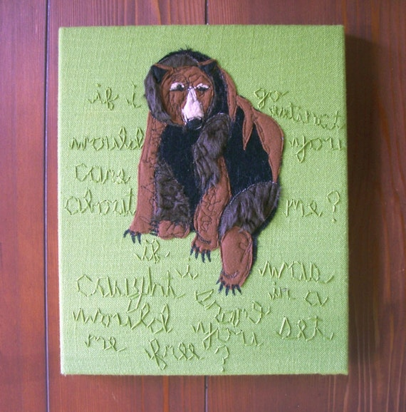 Grizzly Bear Appliqued Wall Hanging with Cursive Embroidered Lyrics Upcycled Fabric Art