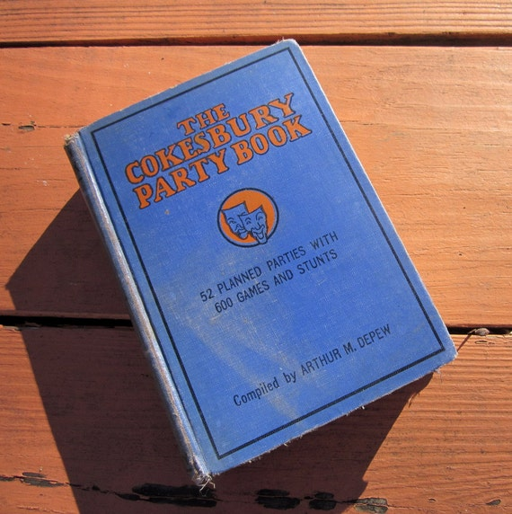 Vintage Book - The Cokesbury Party Book 1932