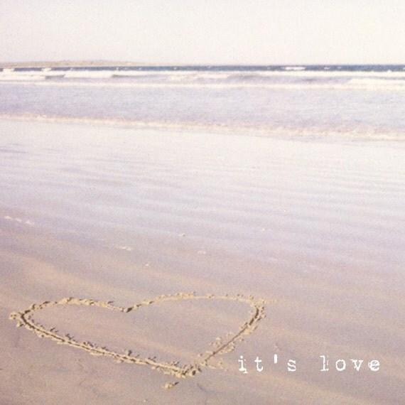 Beach photograph, love heart, sand, ocean, seaside, seashore, typography wall art, nature photograph, square photo - It's Love