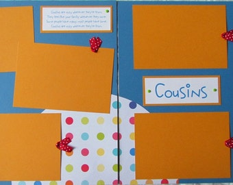 Premade 12x12 Scrapbook Pages - COUSINS layout -- friends, family, love, boys, girls, visiting with cousins, scrapbooking, kids, reunion