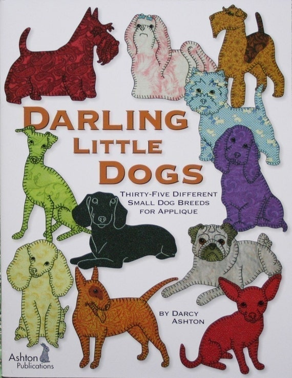 Darling Little Dogs -- Applique Quilting Book