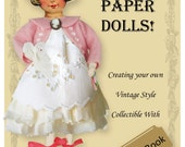 Craft Book - Paper Doll - How To - PDF - eBook - Mixed Media - Altered Art - eZine - Step By Step Instructions