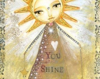 You Shine - Print