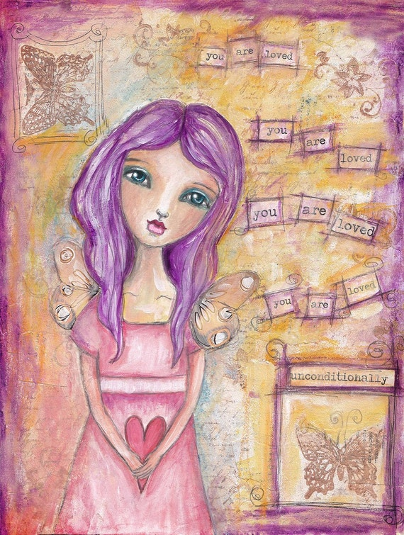 You are loved unconditionally - Fine Art Print