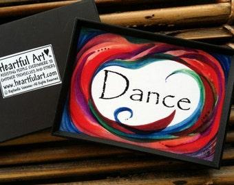 DANCE MAGNET Inspirational Quote Motivational Print Positive Dance Sayings Friendship Gift 4 Girls Women Heartful Art by Raphaella Vaisseau
