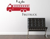 Firetruck Vinyl Wall Decal Firefighter F is for Firetruck - Boys Bedroom Vinyl Wall Art Sticker - CB111A