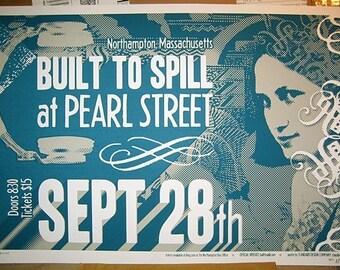 Built to Spill screenprinted gig poster (Pearl Street Northampton Mass western mass 2003 silkscreen