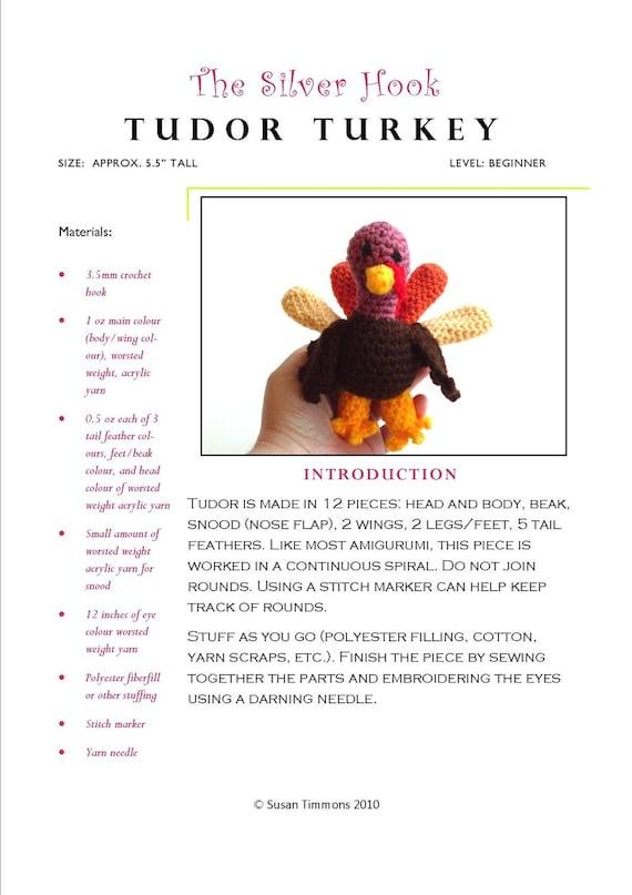 Toy Turkey Easy Crochet Pattern: Tudor Turkey Crochet Pattern (PDF) uses Worsted Weight Yarn - Original Design by The Silver Hook