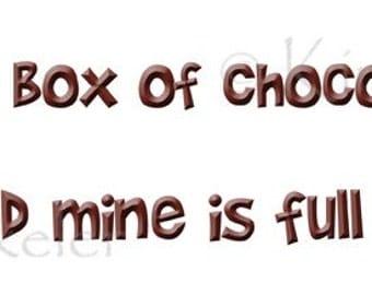 "Life Is Like a Box of Chocolates -- 11"" x 3"" Bumper Sticker"