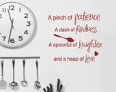 Kitchen Wall decals  Recipe quote Pinch of patience Dash of Kindness Spoonful of laughter heap of love vinyl letters