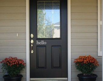 hello Front Door • hello decal for your entryway or porch • Vinyl Lettering • Vinyl Wall Art Graphic Stickers Decals 1238