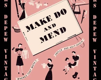 Vintage Sewing Booklet Rare Make Do And Mend 1940's Booklet Digital Copy PDF -INSTANT DOWNLOAD-
