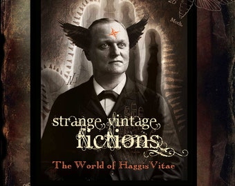 "BOOK - ""Strange Vintage Fictions, The Art of HaggisVitae"" - Signed with free HV book mark"