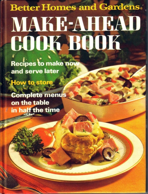 Make Ahead Cook Book By Better Homes And Gardens Cookbook