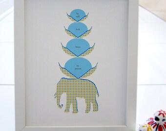 Elephant Print, Be Still, Look, Listen, Be Present, Blue flowers - 8x10 Print