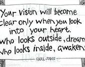 Home Decor - Carl Jung Illustrated Quote - Print 5 x 7 of pen and ink, black and white, handlettering, for him , for her, Your Vision