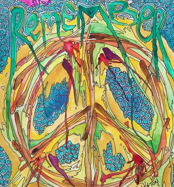 Remember Peace, Singleton Hippie Art, Original  Art,  Psychedelic art, Trippy  Art, word art, Hippie Art,  Peace Sign Art,  peace sign