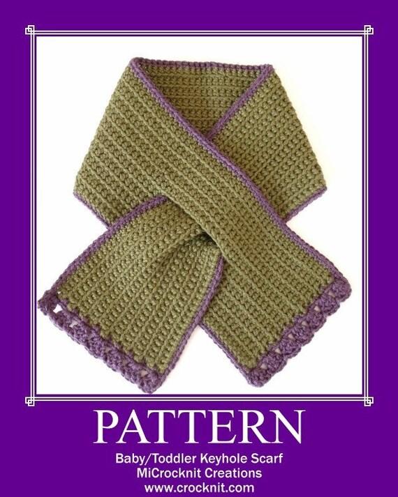 Toddler Keyhole Scarf Knitting Pattern : TODDLER Keyhole Scarf Crochet PATTERN Instant pdf download