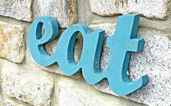 Eat Sign Wall Sign Word Sign Upcycled Wood Cottage Wooden Decor