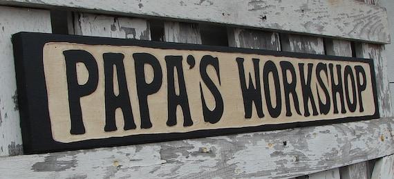 Papa's Workshop sign