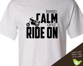 Funny motorcyle shirt - keep calm and ride on motorcycle biker custom t-shirt