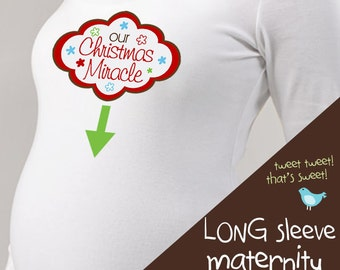 Christmas miracle long or short sleeve maternity or non maternity pregnancy announcement Tshirt