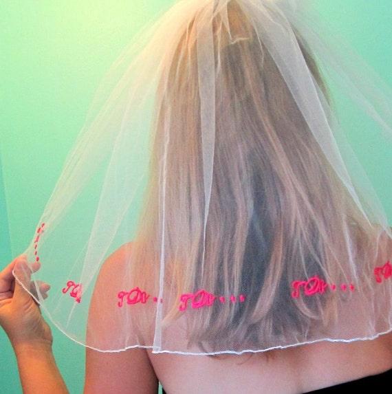 BRIDAL VEIL - Flirty fun I DO Bachelorette party veil - Ready to ship