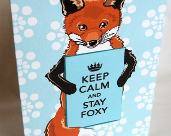 Foxy Keep Calm Greeting Card