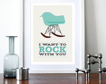 Eames poster print  Mid Century Modern retro chair rocker vintage home kitchen art office - I Want To Rock With You 2 Aqua A3