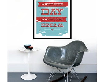 Typography poster print Mid Century Modern Eames retrokitchen art vintage office - Another Day Another Dream 2 - 50 x 70 cm