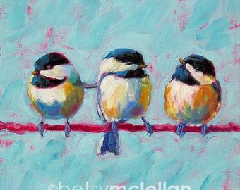Chickadees - Chickadee Trio - Bird Art - Paper - Canvas - Wood Block - Giclee Print