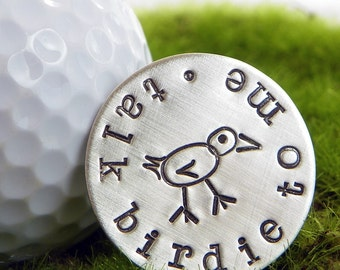 Talk Birdie To Me hand stamped sterling silver golf ball marker