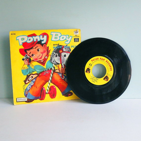 """1960 Cowboy Children's 45 Record Produced by Peter Pan Records with the Songs """"Pony Boy"""" and """"Blue Tail Fly"""""""