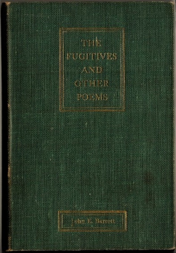 Rare Antique Poetry Book from 1897, Titled the Fugitives by John E. Barrett, Inspiring American Poems, Civil War Times