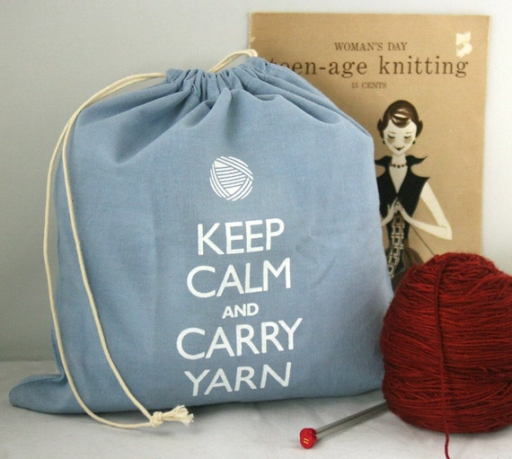 Small knitting project bag -Keep Calm and Carry Yarn - Wedgewood Blue