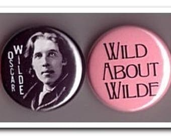 OSCAR WILDE buttons, pins, badges, playwright, poet, The Picture of Dorian Gray, The Importance of Being Earnest