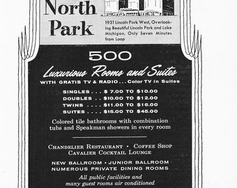 1950s Hotel Advertisement - North Park Chicago Illinois - Vintage Antique Retro 50s Era Pop Art Ad for Framing 50 Years Old