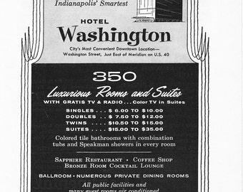 1950s Hotel Advertisement - Hotel Washington Indianapolis Indiana - Vintage Antique Retro 50s Era Pop Art Ad for Framing 50 Years Old