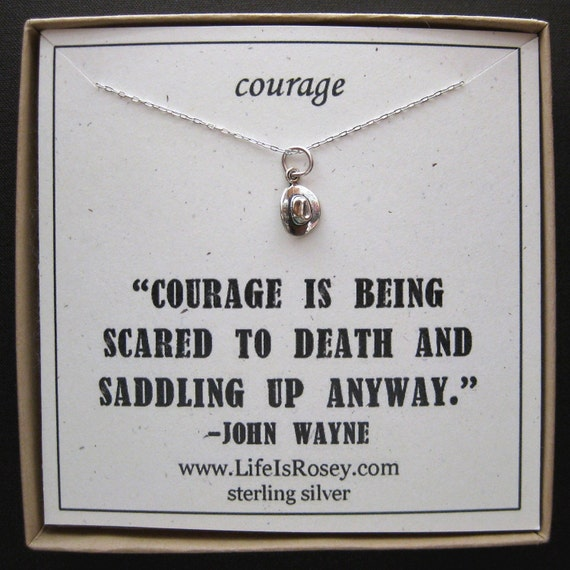 Courage Necklace - John Wayne Quote Card - Courage Card - Courage Gift - Push Present