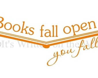 Books Fall Open You fall In / Classroom Decor / Library Decor / Vinyl Lettering Wall Saying / Teacher Librarian Appreciation Gift
