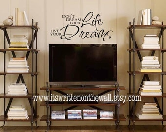 Don't Dream your life, Live your Dreams Vinyl lettering Wall Saying Words Stickers Letters Quote