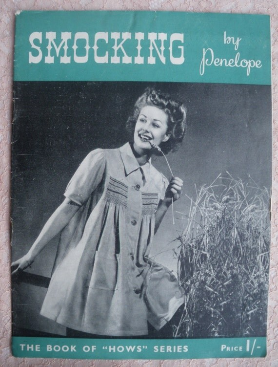 Smocking by Penelope UK Vintage Needlework Book 1940s 40s Sewing / Embroidery Booklet William Briggs England