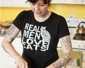 Graphic tee, Cat shirt, Funny tshirt, Real Men Love Cats, girlfriend gift, cat shirts for women, cat lady, crazy cat lady, gift for her