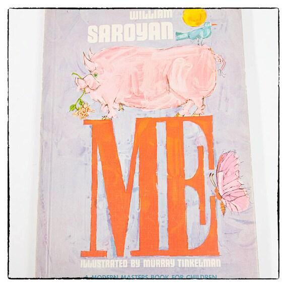 ME by William Saroyan, children's book, first edition, 1960's, vintage, vestiesteam
