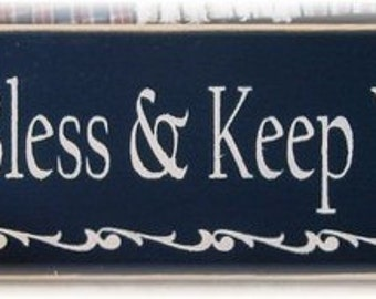 May God Bless and keep you always primitive wood sign