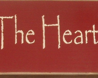 May love be the heart of this home primitive wood sign